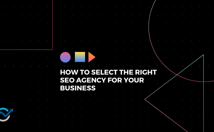 how to select the right agency
